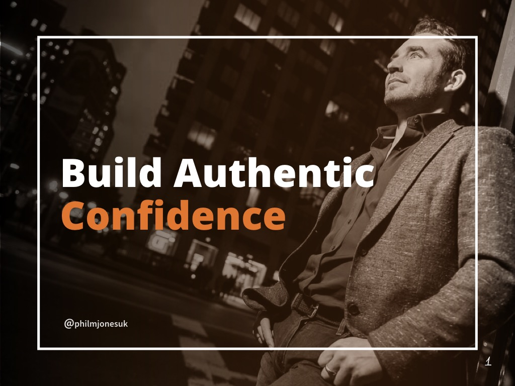 Build Authentic Confidence - SLIDESHARE copy.001