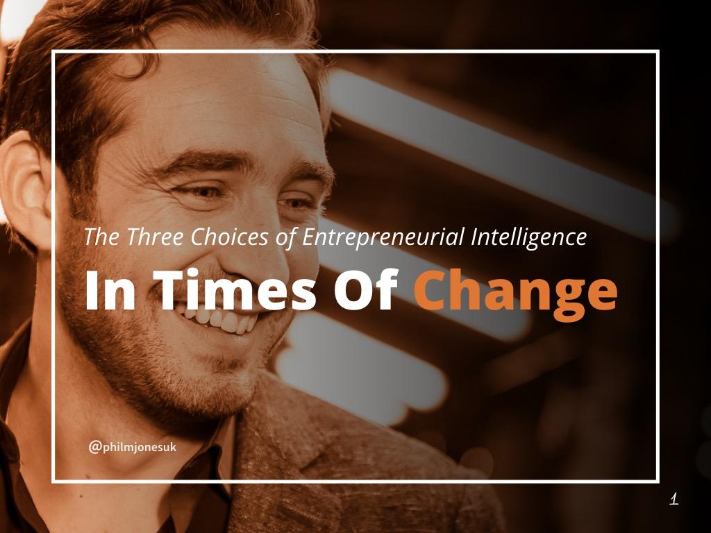 Three choices of entrepreneural Intelligence - SLIDESHARE.001